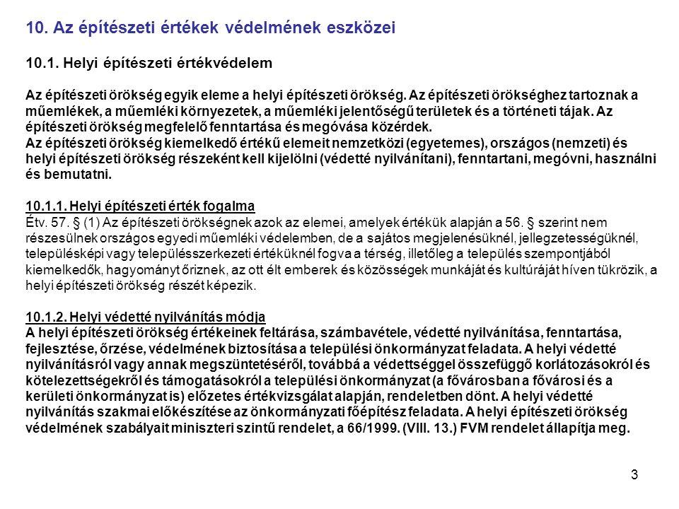 24 12.Szakhatóságok köre 12.1. Szakhatóságok az építésügyi hatósági eljárásokban A Ket.