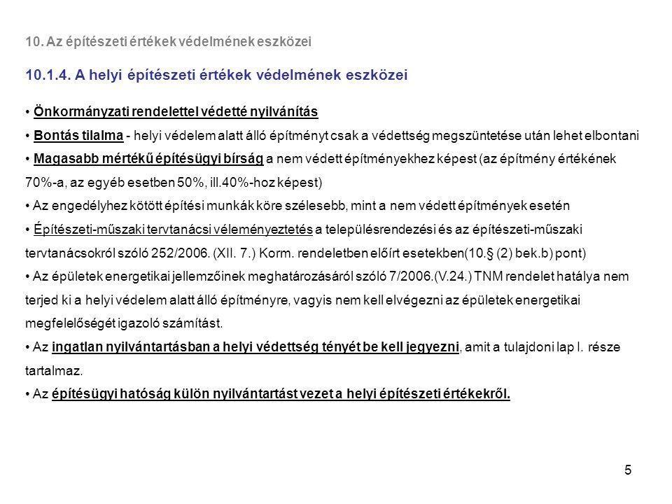 16 11.Az építésügyi és építés-felügyeleti hatósági rendszer 11.1.1.