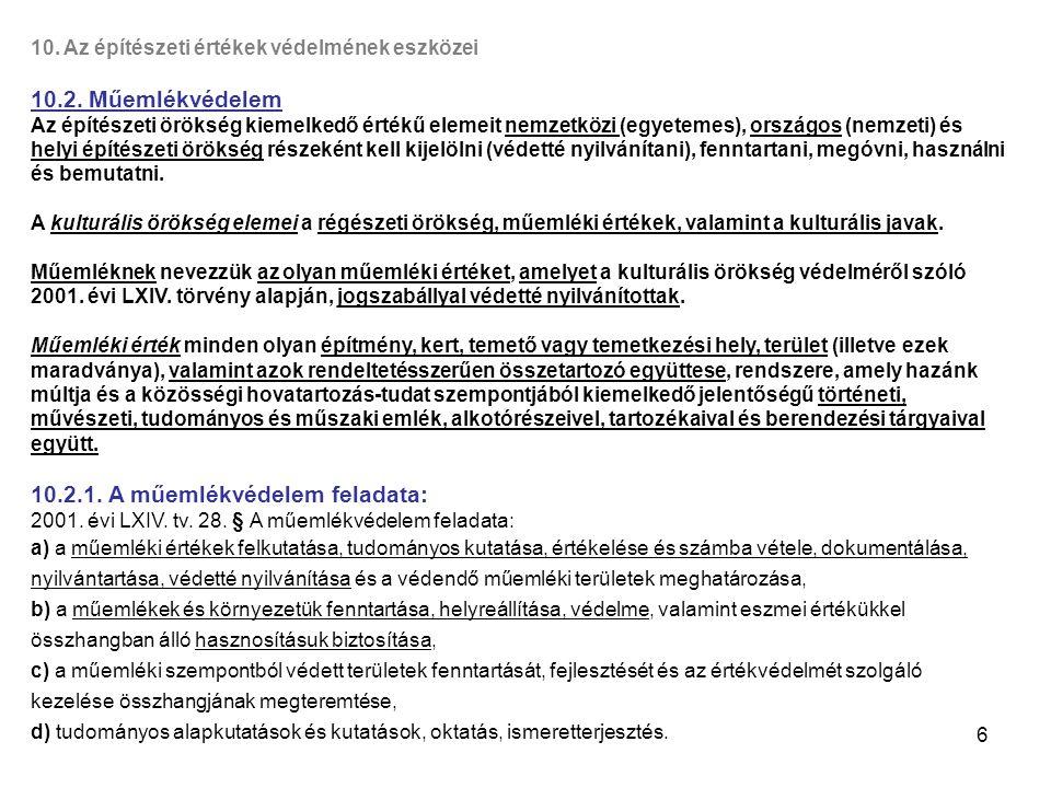 17 11.Az építésügyi és építés-felügyeleti hatósági rendszer 11.1.1.