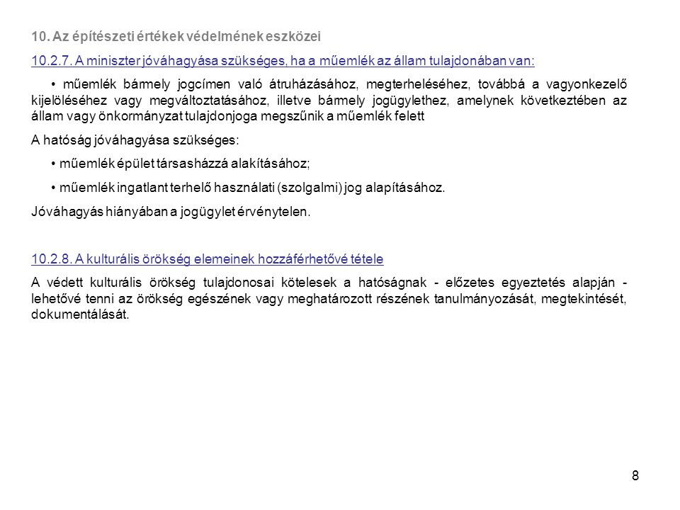 19 11.Az építésügyi és építés-felügyeleti hatósági rendszer 11.1.1.