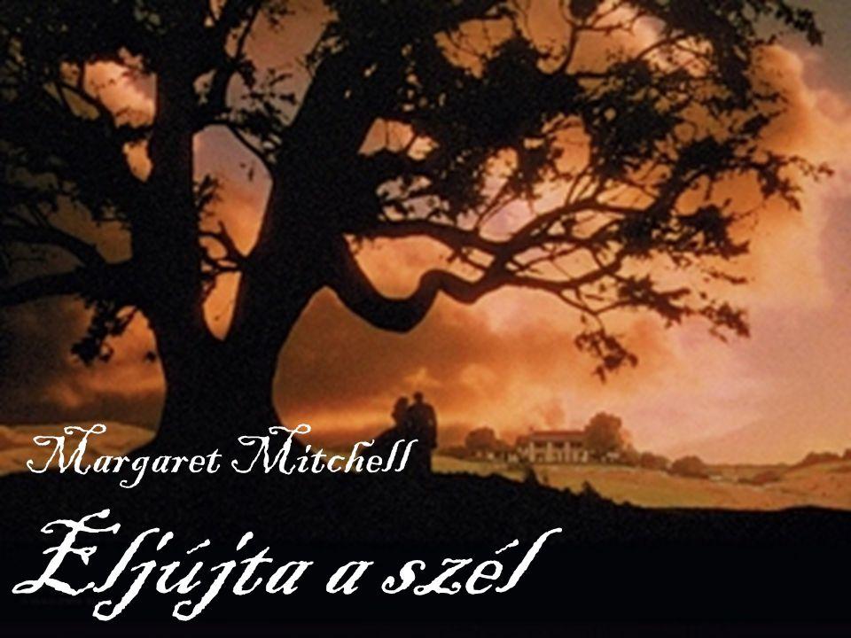 Eljújta a szél Margaret Mitchell