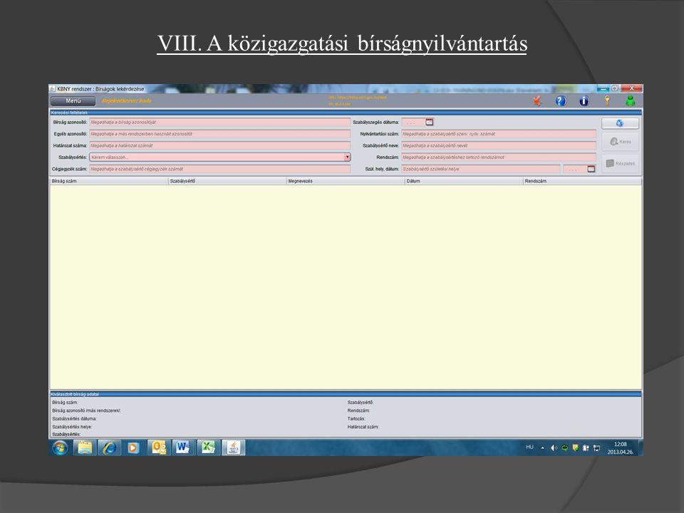 VIII. A közigazgatási bírságnyilvántartás