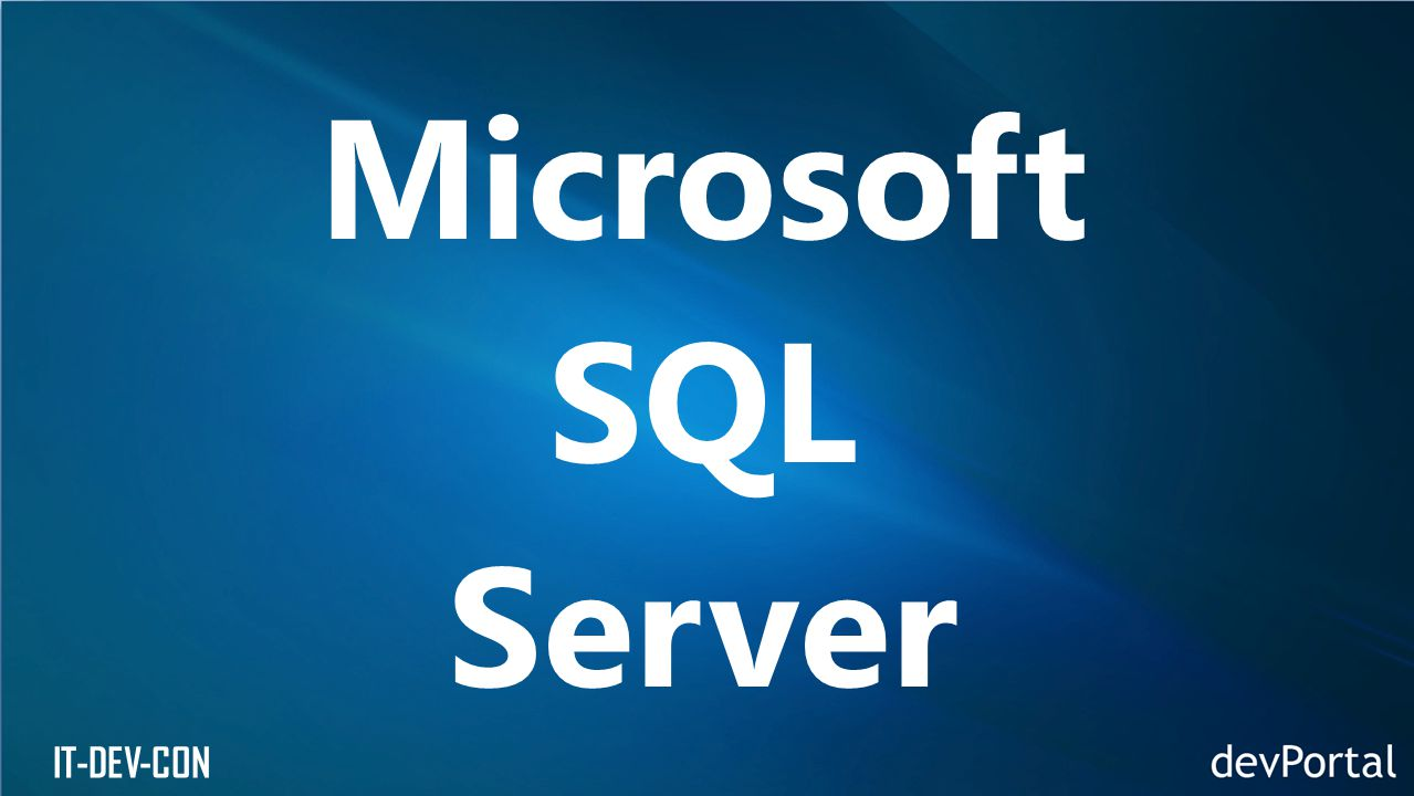 IT-DEV-CON Microsoft SQL Server