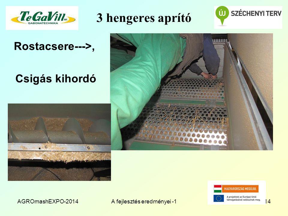 3 hengeres aprító Rostacsere--->, Csigás kihordó AGROmashEXPO-2014A fejlesztés eredményei -114