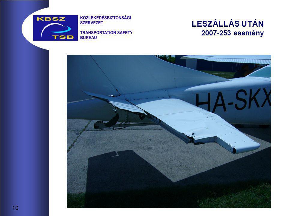 10 LESZÁLLÁS UTÁN 2007-253 esemény