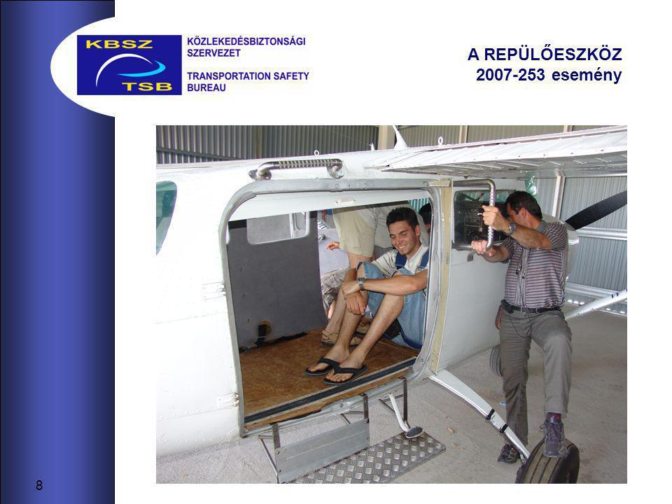 8 A REPÜLŐESZKÖZ 2007-253 esemény