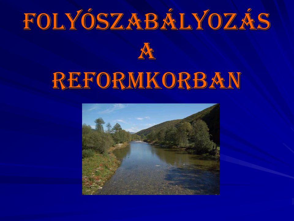 Folyószabályozás a Reformkorban