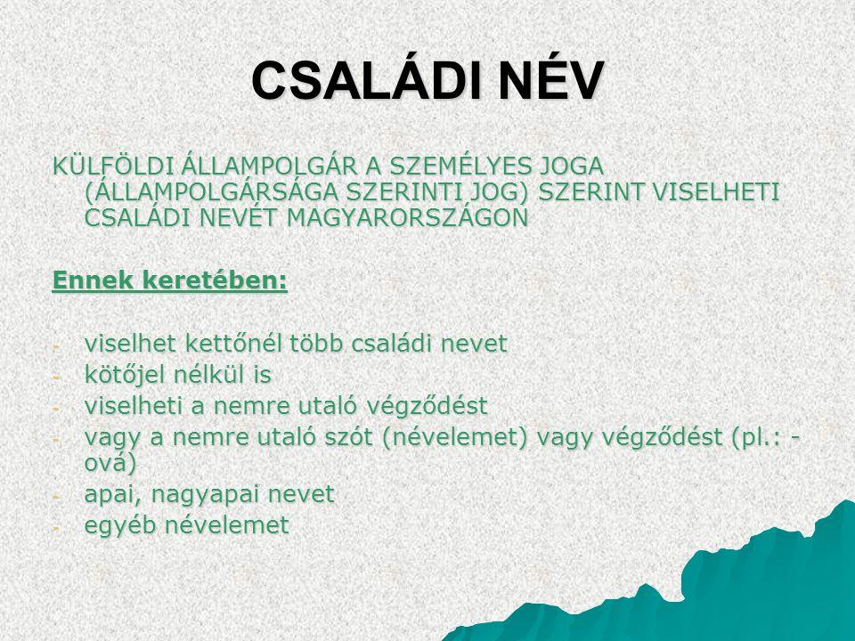 """UTÓNÉV  Viselhetnek kettőnél több utónevet is  Természetesen nem vonatkozik rájuk a magyar utónévkönyv  Nem feltétlenül érvényesül a """"nemnek megfelelő utónév szabálya (pl."""