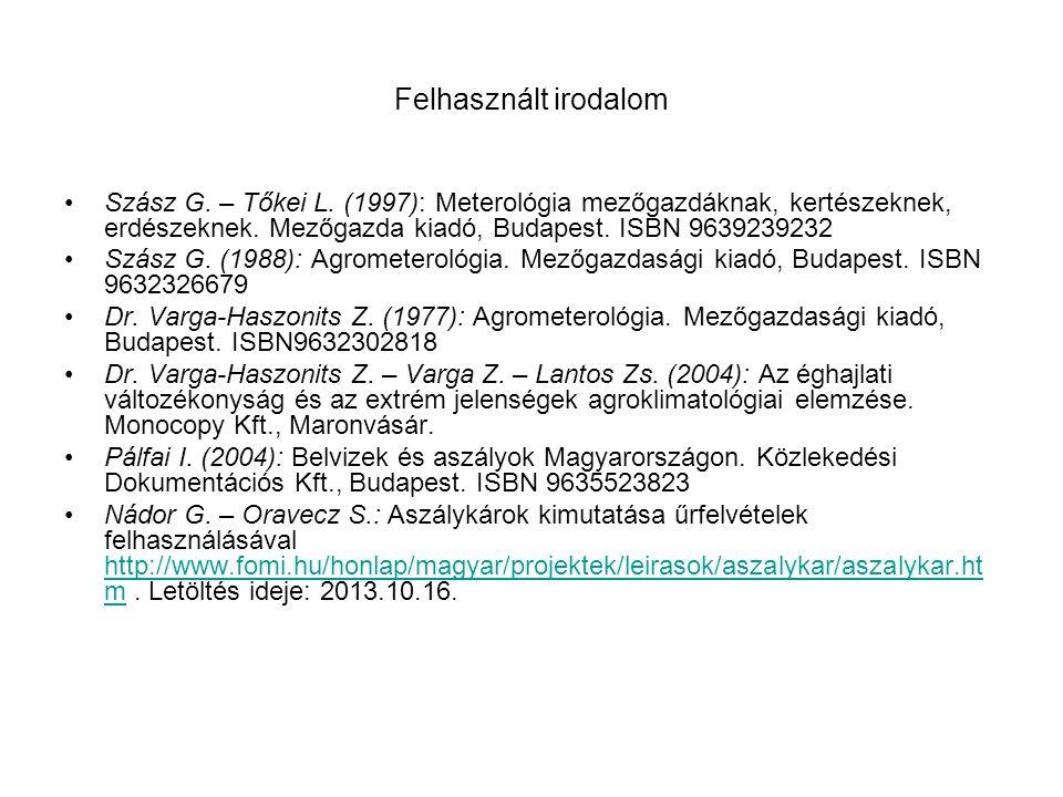 Felhasznált irodalom Szász G. – Tőkei L.