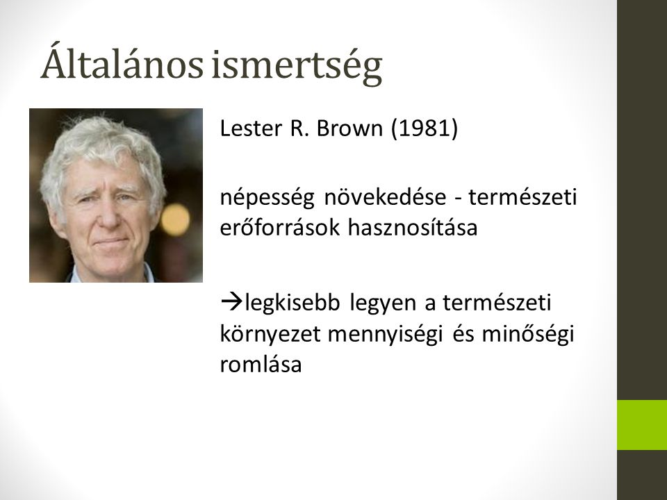 Általános ismertség Lester R.