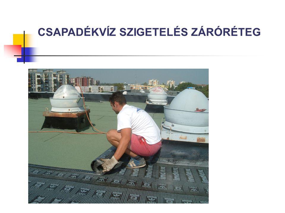 CSAPADÉKVÍZ SZIGETELÉS ZÁRÓRÉTEG