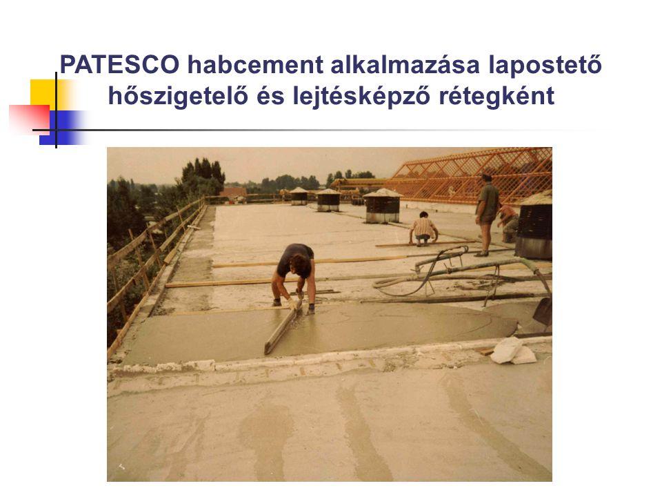 Habcement könnyűbeton kedvező tulajdonságai lapos tetőkben: Lépésálló Fagyálló Páragazdálkodó, páraelvezető funkcióval bír Bontásnélküli tetőfelújítás esetén eltudja vezetni a beázott, hibás meglévő tetőszerkezet nedvességtartalmát, mivel az elázott régi szigetelésre a habcement közvetlenül rátehető és ezen szerkezeti réteggel a bent lévő nedvesség közvetlenül kiszellőztethető Páragazdálkodó képessége a tető hőfokcsillapítását is javítja Rajta egy feszültségmentesítő réteggel közvetlenül elhelyezhető az új csapadékvíz elleni szigetelő réteg Szervetlen alapanyagú, tehát nem éghető tulajdonságú Könnyűszerkezetes födémek esetében a födém merevítési tulajdonsággal is bír A merevségénél és tömegénél fogva a szélhatásokra fellépő födém mozgásokat csillapítja