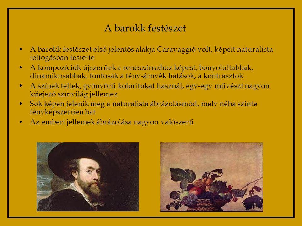 Legjelentősebb alkotók, és művek: Caravaggio: Szent Péter keresztre feszítése, Hitetlen Tamás Rubens: Önarckép, A három grácia, Levétel a kereszetről Van Dck: I.