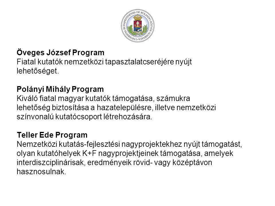 Öveges József Program Fiatal kutatók nemzetközi tapasztalatcseréjére nyújt lehetőséget.