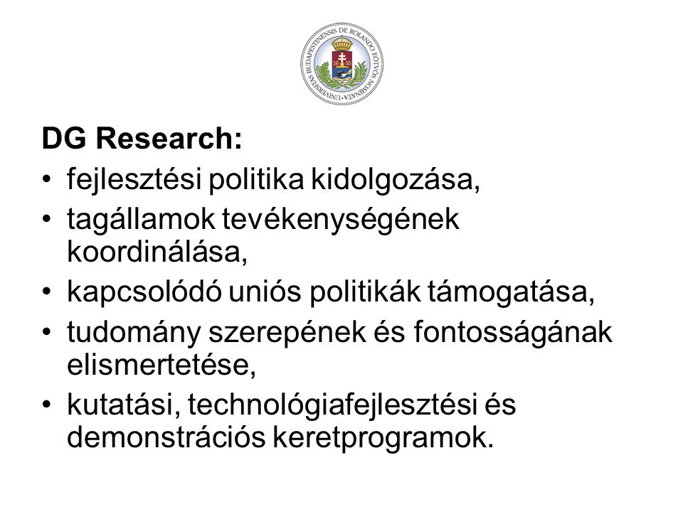 Kijelölt kulcstechnológiai területek: infokommunikációs technológiák, élettudományok és biotechnológia, orvostechnikai ipar, anyagtudomány és nanotechnológia, környezeti technológiák, az energiatakarékosság és a megújuló, alternatív energiaforrások technológiái.