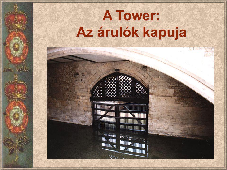 A Tower: Az árulók kapuja