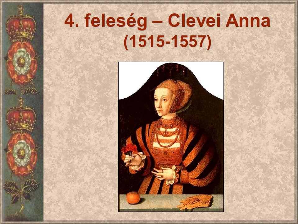 4. feleség – Clevei Anna (1515-1557)