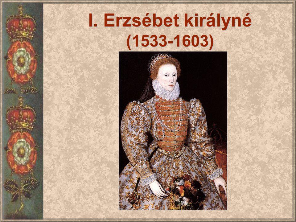 I. Erzsébet királyné (1533-1603)