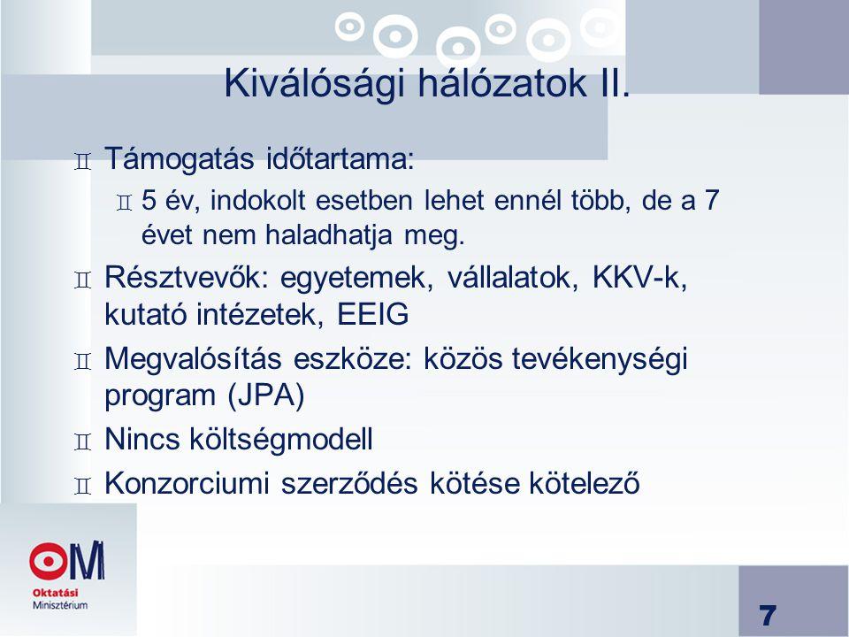 8 Kiválósági hálózatok III.