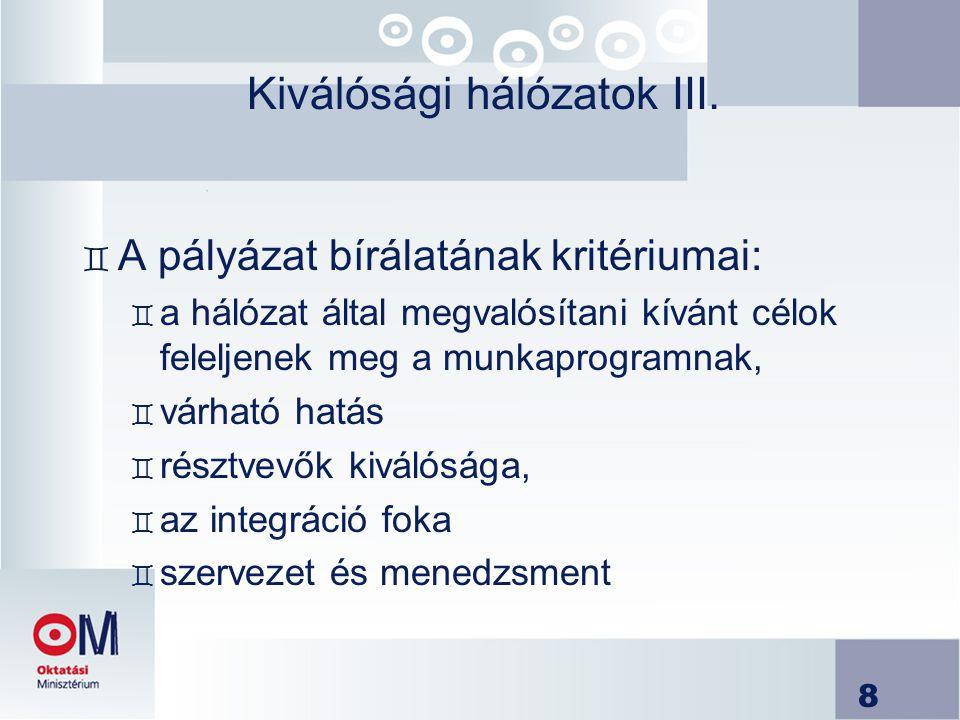 9 Kiválósági hálózatok IV.