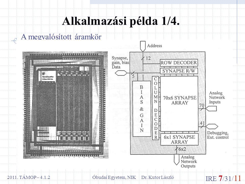 IRE 7 /31/ 11 Óbudai Egyetem, NIK Dr. Kutor László2011.