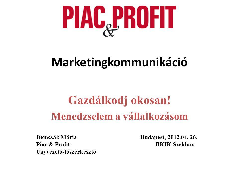 Marketingkommunikáció Gazdálkodj okosan.