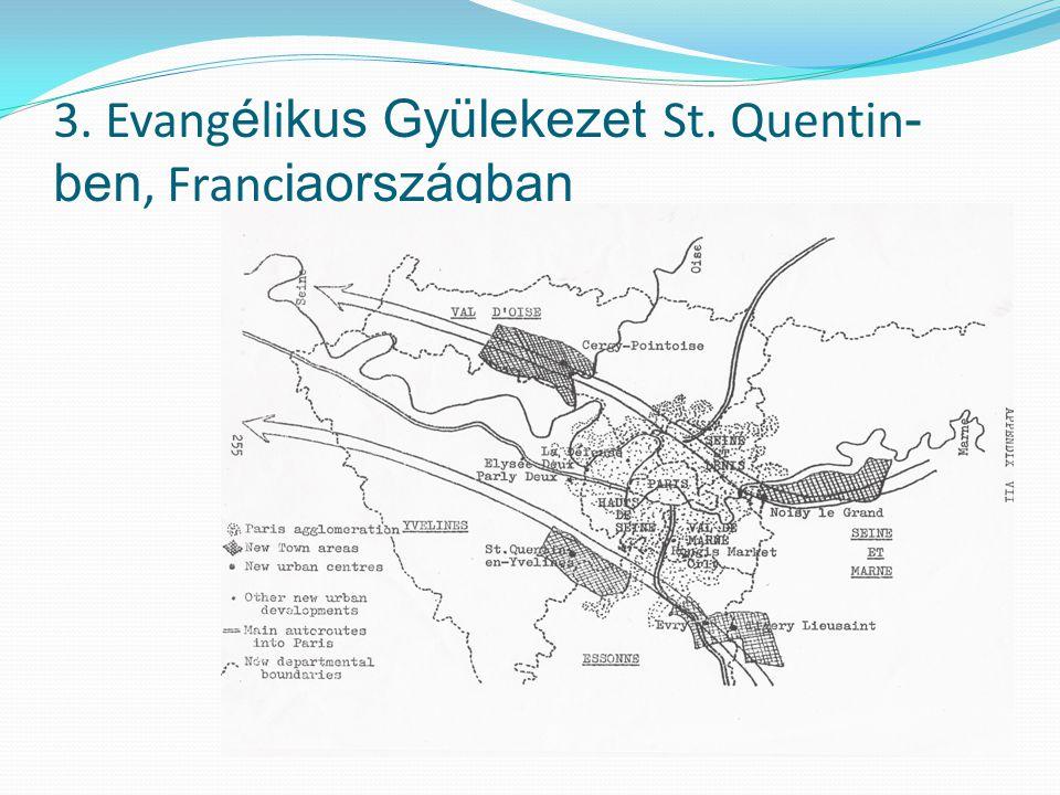 3. Evang é li kus Gyülekezet St. Quentin - ben, Franc iaországban
