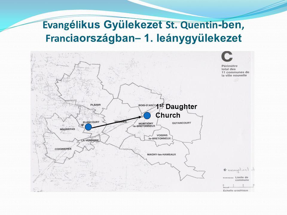Evang é li kus Gyülekezet St. Quentin -ben, Franc iaországban – 1.
