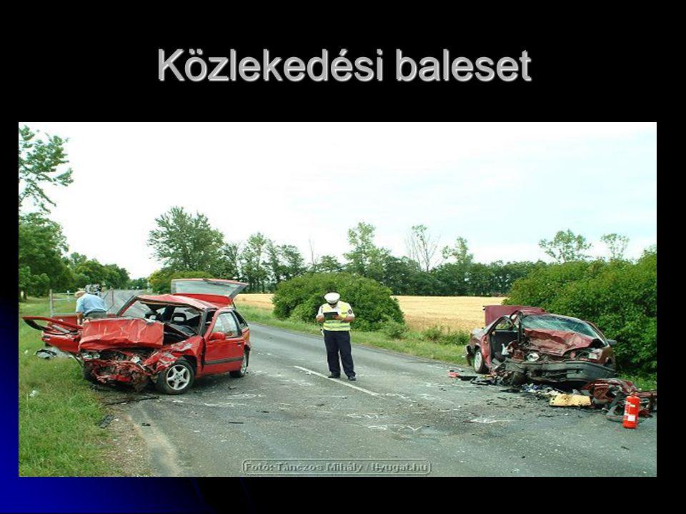Közlekedési baleset De mi nem erről beszélünk