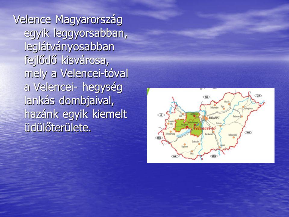 Velence Magyarország egyik leggyorsabban, leglátványosabban fejlődő kisvárosa, mely a Velencei-tóval a Velencei- hegység lankás dombjaival, hazánk egyik kiemelt üdülőterülete.
