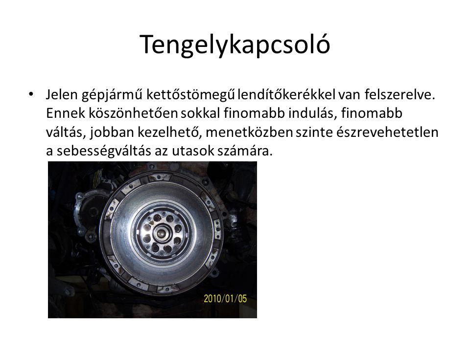 Tengelykapcsoló Jelen gépjármű kettőstömegű lendítőkerékkel van felszerelve. Ennek köszönhetően sokkal finomabb indulás, finomabb váltás, jobban kezel