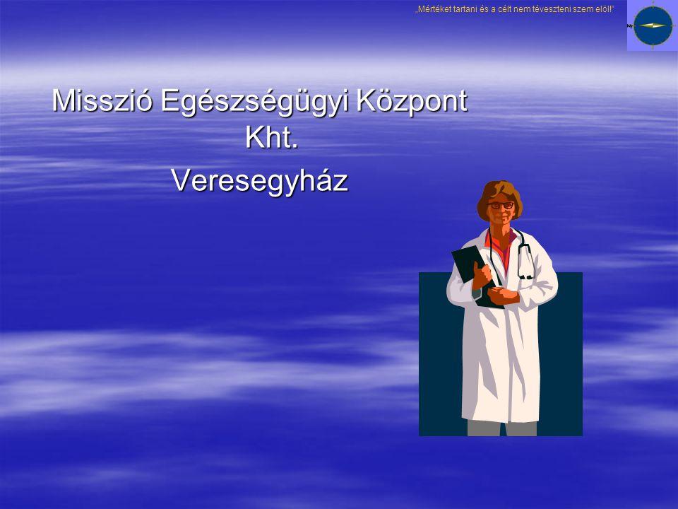 Misszió Egészségügyi Központ Kht.