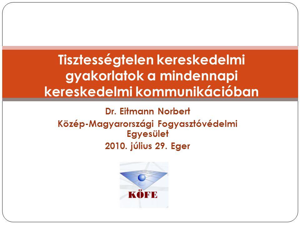 Köszönöm a figyelmet! www.fogyvedok.hu, kofe@fogyvedok.hu 1184 Budapest, Benedek Elek u. 22.