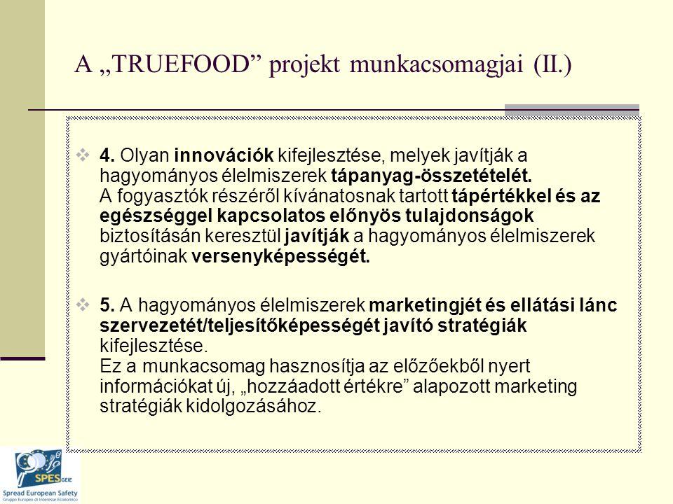 """A """"TRUEFOOD projekt munkacsomagjai (II.)  4."""