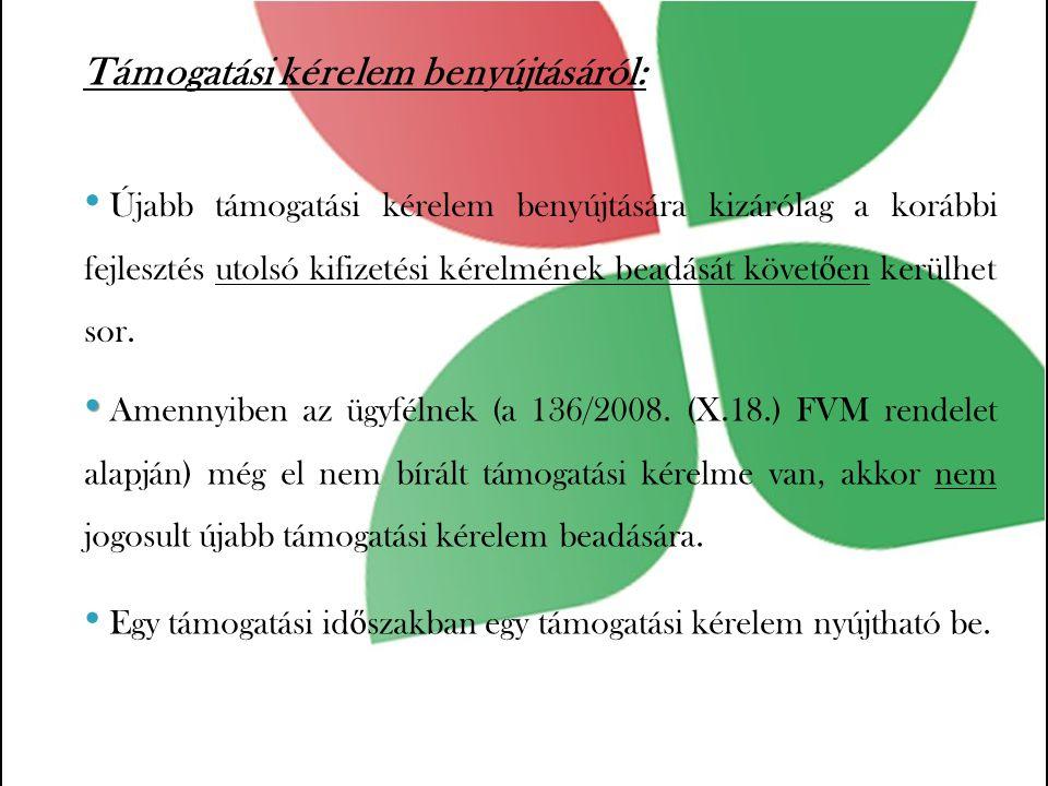 Amennyiben az ügyfélnek (a 136/2008.
