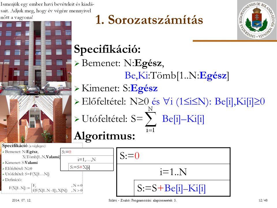 ELTE Szlávi - Zsakó: Programozási alapismeretek 5.12/482014.
