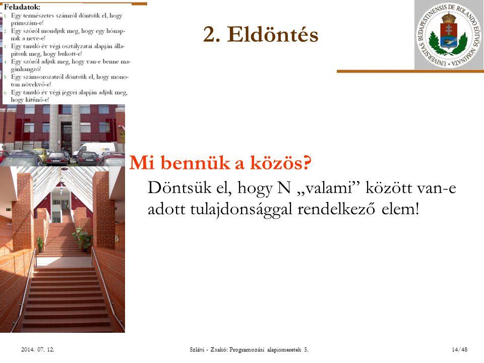 ELTE Szlávi - Zsakó: Programozási alapismeretek 5.14/482014.