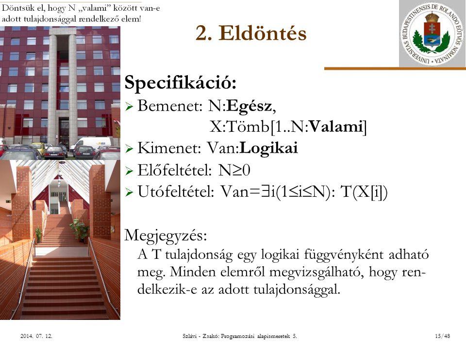 ELTE Szlávi - Zsakó: Programozási alapismeretek 5.15/482014.