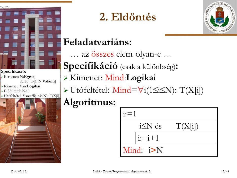 ELTE Szlávi - Zsakó: Programozási alapismeretek 5.17/482014.