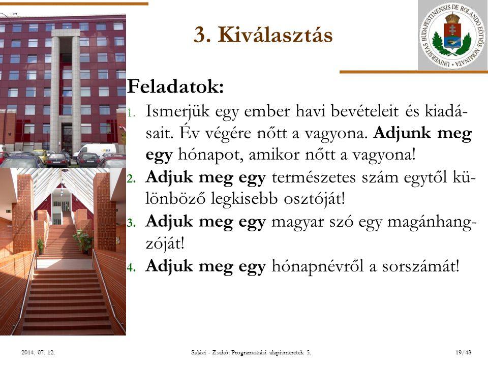 ELTE Szlávi - Zsakó: Programozási alapismeretek 5.19/482014.