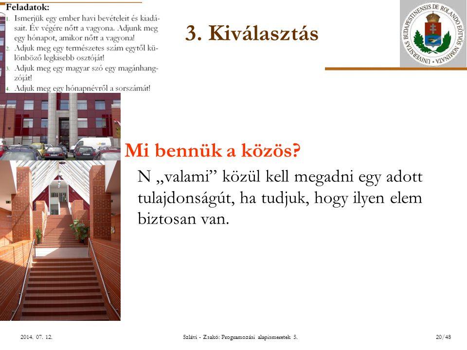 ELTE Szlávi - Zsakó: Programozási alapismeretek 5.20/482014.