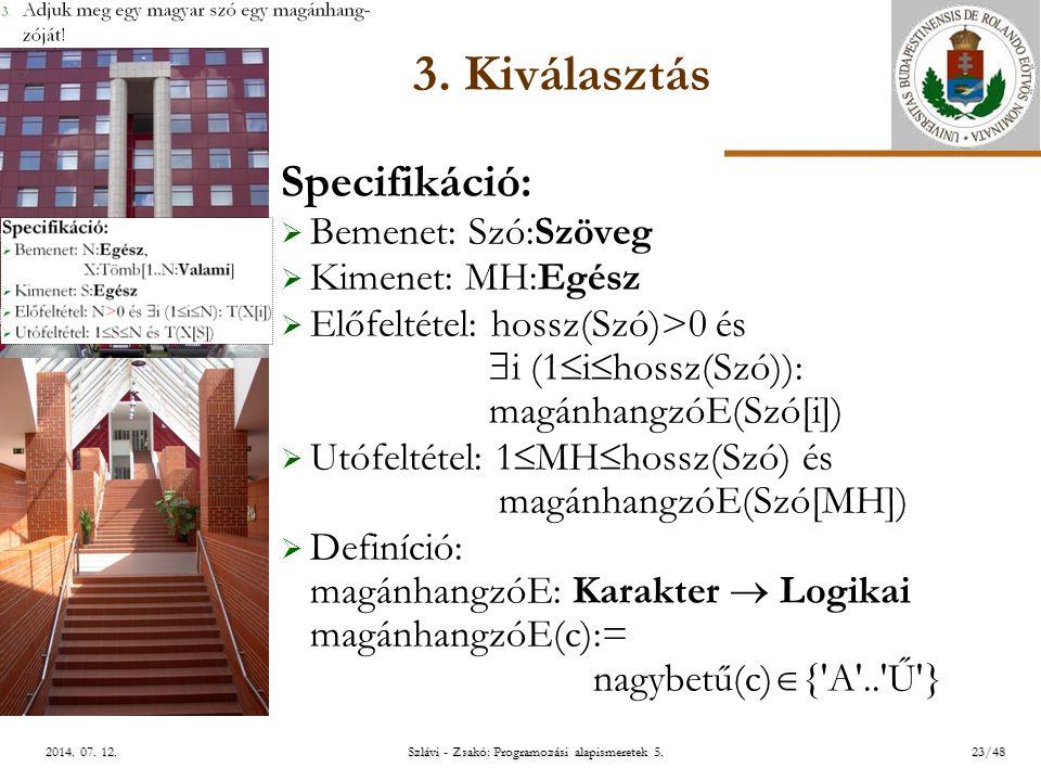 ELTE Szlávi - Zsakó: Programozási alapismeretek 5.23/482014.