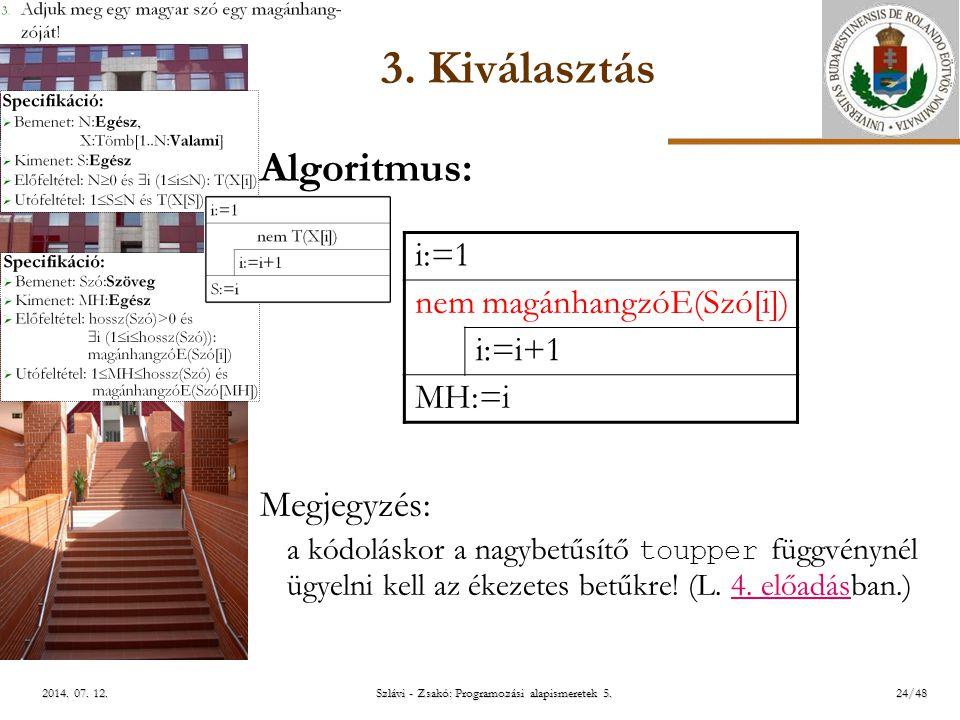 ELTE Szlávi - Zsakó: Programozási alapismeretek 5.24/482014.
