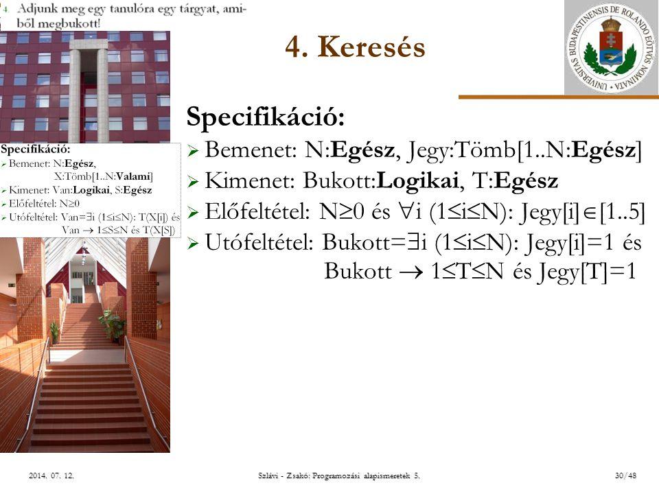 ELTE Szlávi - Zsakó: Programozási alapismeretek 5.30/482014.