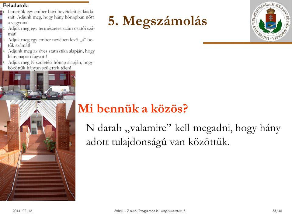 ELTE Szlávi - Zsakó: Programozási alapismeretek 5.33/482014.