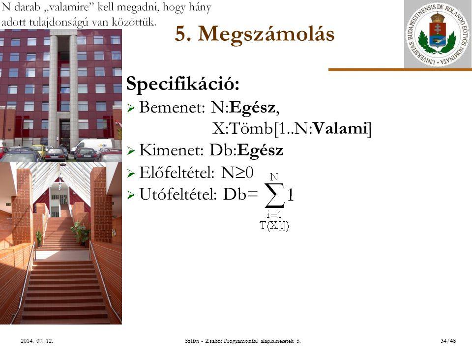 ELTE Szlávi - Zsakó: Programozási alapismeretek 5.34/482014.
