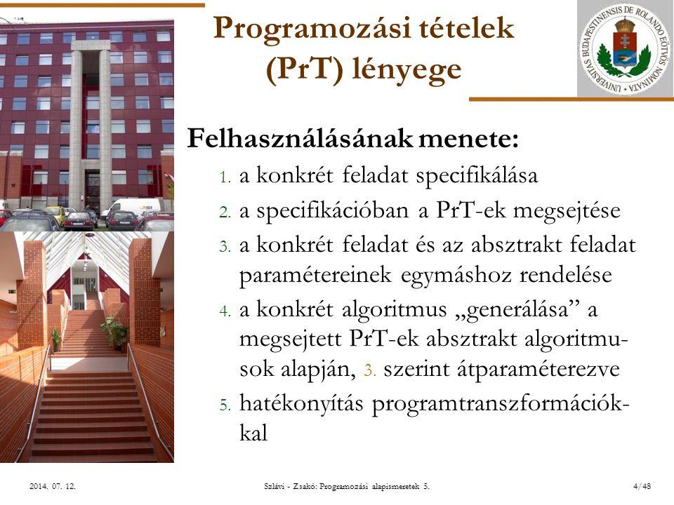 ELTE Szlávi - Zsakó: Programozási alapismeretek 5.25/482014.