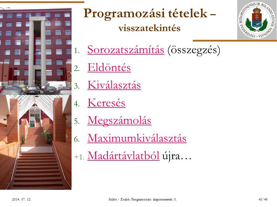 ELTE Szlávi - Zsakó: Programozási alapismeretek 5.45/482014.