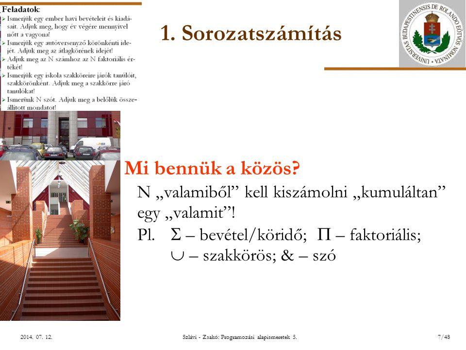 ELTE Szlávi - Zsakó: Programozási alapismeretek 5.8/482014.