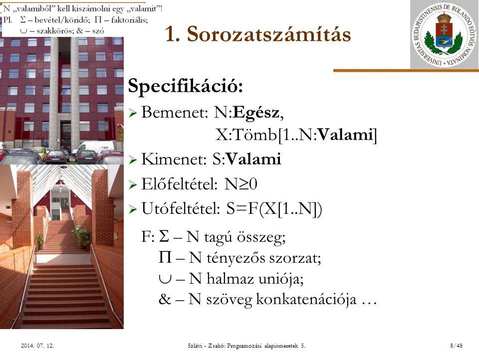 ELTE Szlávi - Zsakó: Programozási alapismeretek 5.29/482014.